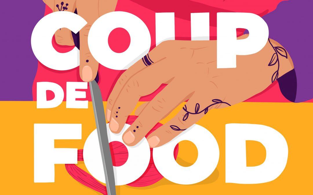 Coup de Food, le podcast de l'entrepreneuriat dans le secteur de l'alimentation
